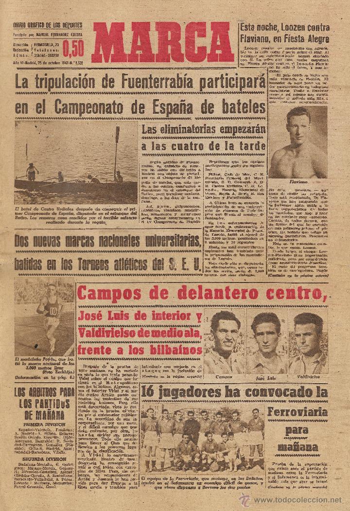 PERIÓDICO DEPORTIVO MARCA, 25 DE OCTUBRE DE 1947, Nº 1.531 (Coleccionismo Deportivo - Revistas y Periódicos - Marca)