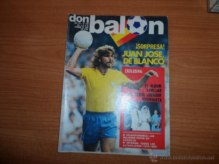 DON BALON Nº 330 1982 PORTADA JUAN JOSE CADIZ -- COLOR ARMSTRONG IRLANDA GORDILLO BETIS (Coleccionismo Deportivo - Revistas y Periódicos - Don Balón)