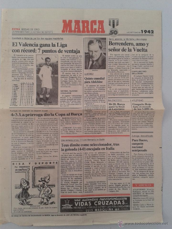 EXTRA BODAS DE ORO DIARIO MARCA 50 ANIVERSARIO , LAS NOTICIAS DE 1942 (Coleccionismo Deportivo - Revistas y Periódicos - Marca)