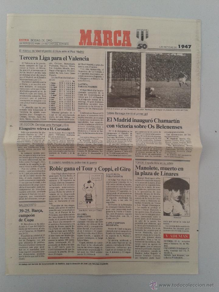 EXTRA BODAS DE ORO DIARIO MARCA 50 ANIVERSARIO , LAS NOTICIAS DE 1947 (Coleccionismo Deportivo - Revistas y Periódicos - Marca)