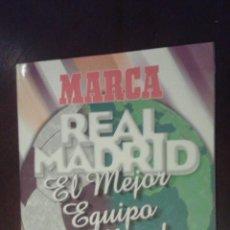 Coleccionismo deportivo: ALBUM DE CROMOS REAL MADRID MEJOR EQUIPO DEL MUNDO DE MARCA CASI VACIO. Lote 54598813