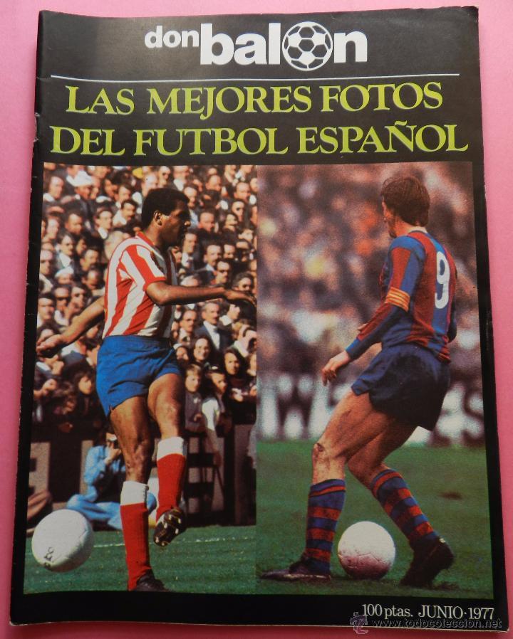 REVISTA DON BALON EXTRA LAS MEJORES FOTOS DEL FUTBOL ESPAÑOL - JUNIO 1977 RESUMEN LIGA 76/77 (Coleccionismo Deportivo - Revistas y Periódicos - Don Balón)
