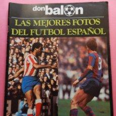 Coleccionismo deportivo: REVISTA DON BALON EXTRA LAS MEJORES FOTOS DEL FUTBOL ESPAÑOL - JUNIO 1977 RESUMEN LIGA 76/77. Lote 54910109
