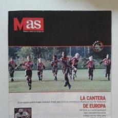 Coleccionismo deportivo: PERIODICO DIARIO AS REVISTA MAS NUMERO Nº 6 18 DE OCTUBRE 1997 LA CANTERA DEL AJAX. Lote 55034338