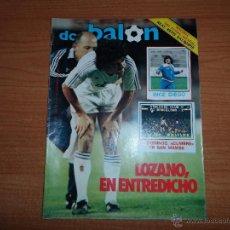 Coleccionismo deportivo: DON BALON Nº 479 1984 POSTER CENTRAL ALINEACION REAL BETIS -COLOR RECES HERCULES - MARADONA NAPOLES . Lote 55141274