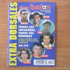 Coleccionismo deportivo: REVISTA DON BALON EXTRA DORSALES Nº 30 PRIMERA DIVISION LIGA 1998 1999 - 98 99. Lote 55149979