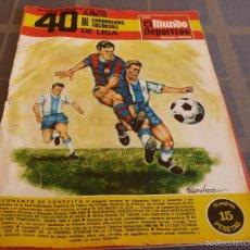 Coleccionismo deportivo: MUNDO DEPORTIVO(1968)ESPECIAL RECOPILACIÓN 40 AÑOS DE CAMPEONATOS LIGA-FOTOS. Lote 55933270