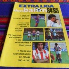 Coleccionismo deportivo: DON BALÓN EXTRA LIGA 84 85 1984 1985. 300 PTS. 124 PGNS. MUY BUEN ESTADO Y RARO.. Lote 56037794