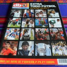 Coleccionismo deportivo: DON BALÓN EXTRA TODO FÚTBOL 2006 2007. REGALO EXTRA LIGA 2004 2005. RARO.. Lote 56038075