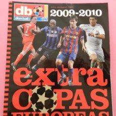 Coleccionismo deportivo: REVISTA EXTRA COPAS EUROPEAS 2009-2010 GUIA DON BALON CHAMPIONS LEAGUE UEFA 09/10 LIGA CAMPEONES. Lote 56171172