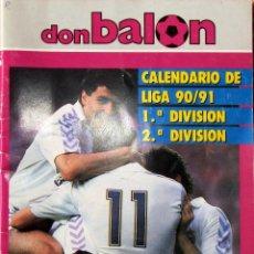 Coleccionismo deportivo: DON BALON CALENDARIO FUTBOL 1990/91 REAL MADRID F.C. BARCELONA 90/91. Lote 56216563