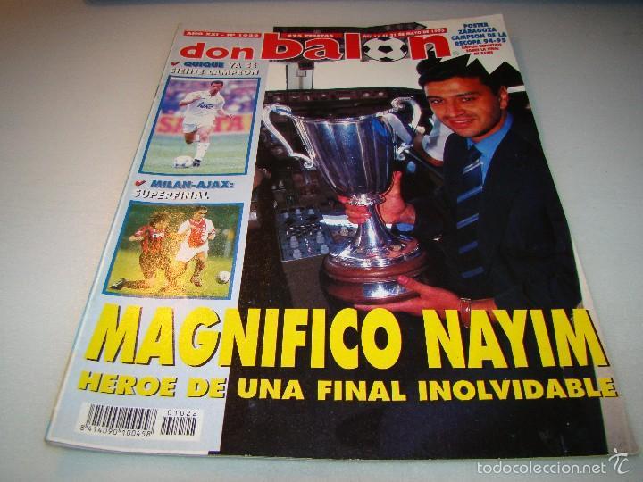 DON BALÓN Nº 1022 - NAYIM - PÓSTER ZARAGOZA RECOPA 94-95 (Coleccionismo Deportivo - Revistas y Periódicos - Don Balón)