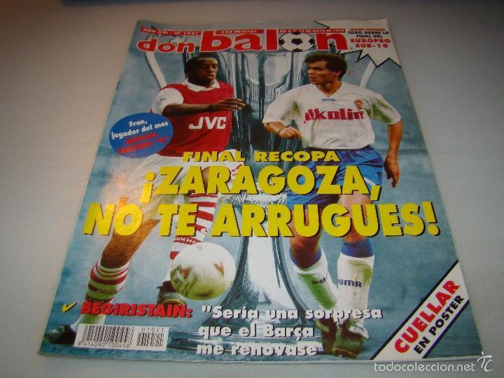 DON BALÓN Nº 1021 - FINAL RECOPA ZARAGOZA- PÓSTER CUELLAR (Coleccionismo Deportivo - Revistas y Periódicos - Don Balón)
