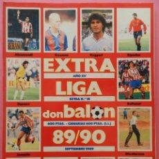 Coleccionismo deportivo: EXTRA DON BALON LIGA 89/90 - ESPECIAL GUIA LIGA FUTBOL TEMPORADA 1989/1990 Nº 18. Lote 82804990