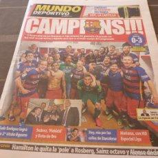 Coleccionismo deportivo: MUNDO DEPORTIVO(15-5-16)!!!BARÇA CAMPEÓN DE LIGA 2015-16!!LUIS SUAREZ HAT TRICK. Lote 56848438