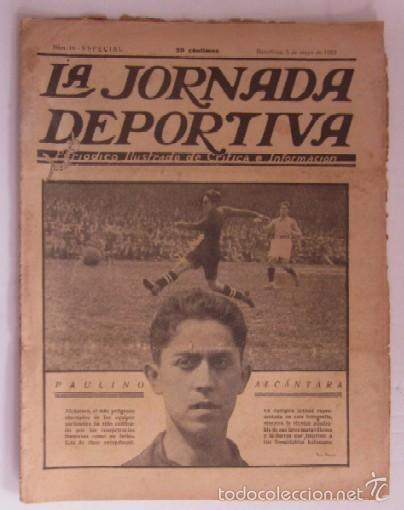LA JORNADA DEPORTIVA - AÑO 1922 - PAULINO ALCANTARA (Coleccionismo Deportivo - Revistas y Periódicos - La Jornada Deportiva)