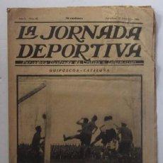 Coleccionismo deportivo: LA JORNADA DEPORTIVA - AÑO 1922 - EL ENCUENTRO GUIPUZCOA - CATALUÑA. Lote 56903528