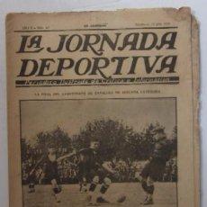 Coleccionismo deportivo: LA JORNADA DEPORTIVA - AÑO 1922 - EL PARTIDO ATHLETIC SABADELL-F.C. BARCELONA, FINAL DEL CAMPEONATO . Lote 56910771