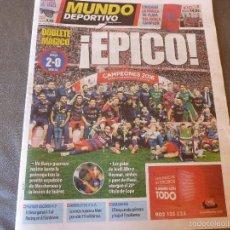 Coleccionismo deportivo: MUNDO DEPORTIVO(23-5-16)FINAL COPA REY !!!F.C.BARCELONA 2 SEVILLA 0 !!!CAMPEÓN BARÇA !!!!-FOTOS. Lote 57023025