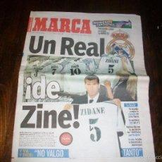 Coleccionismo deportivo: REAL MADRID. FICHAJE DE ZIDANE. DIARIO PERIODICO MARCA. Lote 57140018