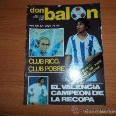 Coleccionismo deportivo: DON BALON Nº 241 1980 REPORTAJE COLOR REAL SOCIEDAD,EL VALENCIA CAMPEON,RECOP. Lote 57186833