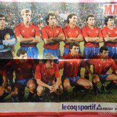 Coleccionismo deportivo: POSTER SELECCION ESPAÑOLA DIARIO MARCA CLASIFICACION MUNDIAL MEXICO 86 - ESPAÑA WORLD CUP 1986. Lote 57430758