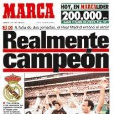 Coleccionismo deportivo: DIARIO MARCA REAL MADRID CAMPEON LIGA 88/89 REPLICA FACSIMIL TEMPORADA 1988/1989 - 32 LIGAS BLANCAS. Lote 57648245
