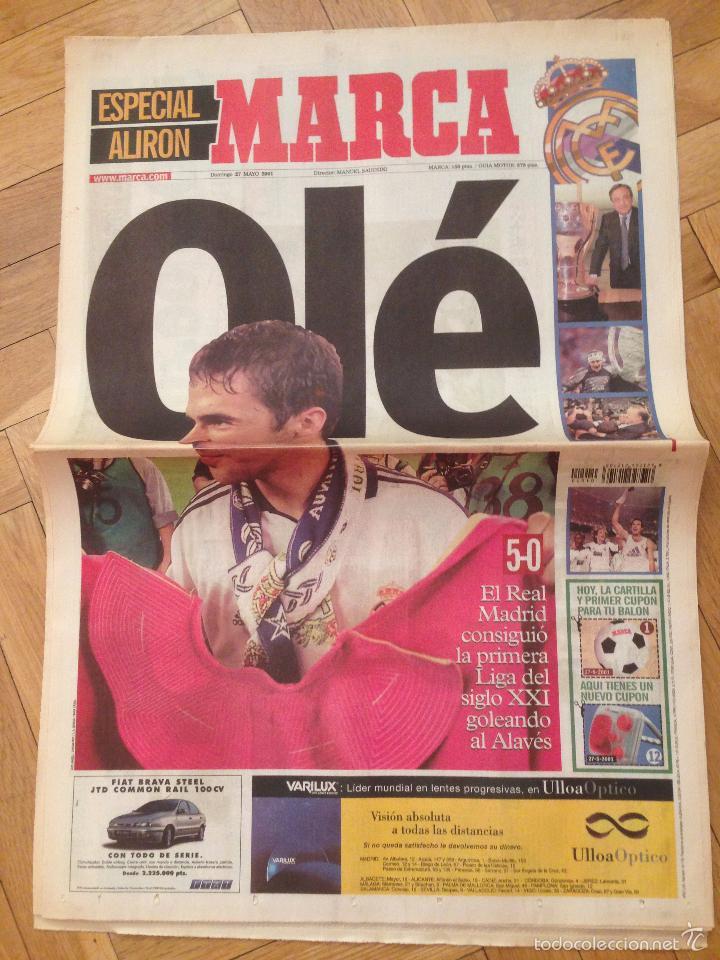 DIARIO MARCA 27 MAYO 2001 ESPECIAL ALIRON FINAL LIGA ESPAÑOLA REAL MADRID CAMPEON (Coleccionismo Deportivo - Revistas y Periódicos - Marca)