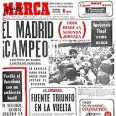 Coleccionismo deportivo: DIARIO MARCA REAL MADRID CAMPEON LIGA 71/72 REPLICA FACSIMIL TEMPORADA 1971/1972 - 32 LIGAS BLANCAS. Lote 145481568