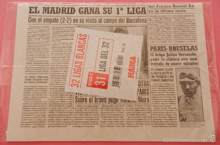 Coleccionismo deportivo: DIARIO MARCA REAL MADRID CAMPEON PRIMERA LIGA 31/32 FACSIMIL TEMPORADA 1931/1932 - 32 LIGAS BLANCAS - Foto 2 - 57700676