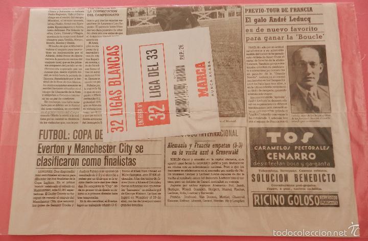 Coleccionismo deportivo: DIARIO MARCA REAL MADRID CAMPEON SEGUNDA LIGA 32/33 FACSIMIL TEMPORADA 1932/1933 - 32 LIGAS BLANCAS - Foto 2 - 57700687