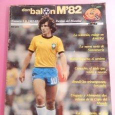 Coleccionismo deportivo: REVISTA DON BALON EXTRA MUNDIAL 1982 Nº 1 ESPAÑA 82 POSTER BRASIL ESPECIAL WORLD CUP M82 WC. Lote 57773415
