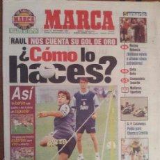Coleccionismo deportivo: MARCA 15/SEPTIEMBRE/1997 RAUL PORTADA EXPLICA SU GOL DE ESPUELA. Lote 57797602