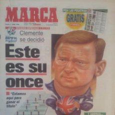 Coleccionismo deportivo: MARCA 7/JUNIO/1996 CLEMENTE PRESENTA LA SELECCIÓN DE LA EURO 96. Lote 57809595