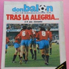 Coleccionismo deportivo: REVISTA DON BALON Nº 455 SELECCION ESPAÑOLA FINAL EURO 84 - ESPECIAL ESPAÑA FINAL EUROCOPA 1984. Lote 57903729