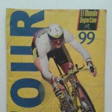 Coleccionismo deportivo: REVISTA GUIA TOUR DE FRANCIA 99 AÑO 1999 EL MUNDO DEPORTIVO. Lote 57968936