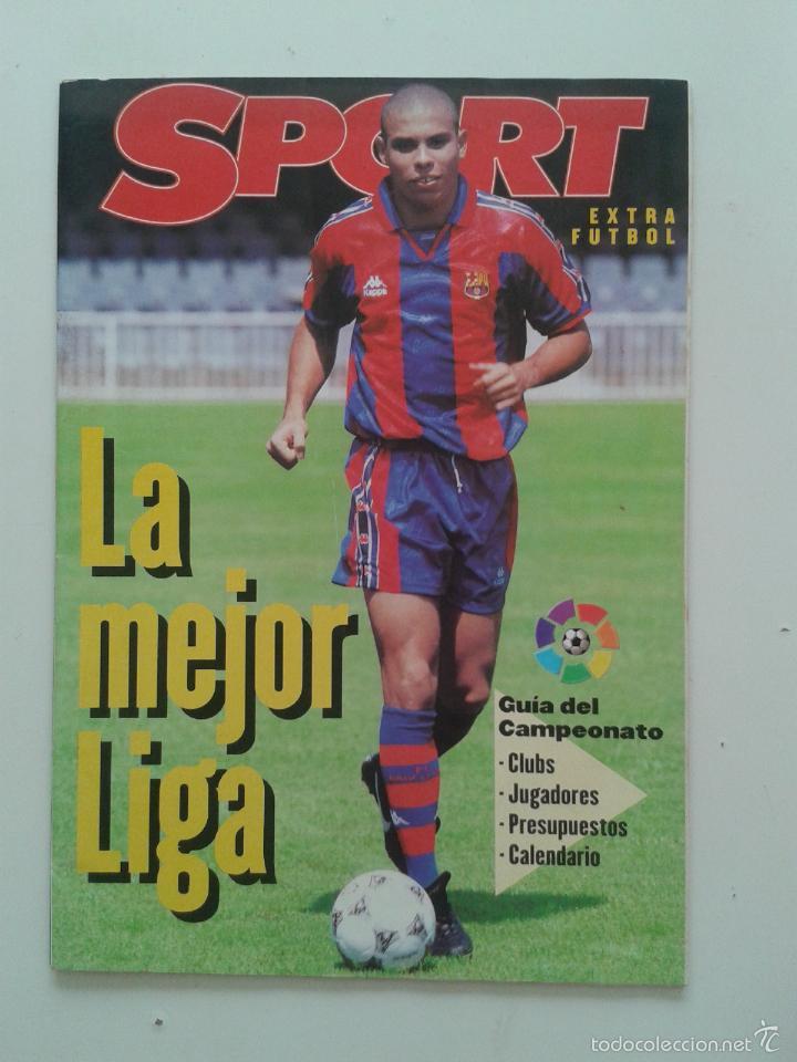 GUIA SPORT EXTRA DE LA LIGA 96 97 LA MEJOR LIGA DEL MUNDO 1996 1997 RONALDO BARCELONA (Coleccionismo Deportivo - Revistas y Periódicos - Sport)