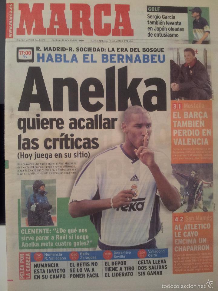 MARCA 21/NOVIEMBRE/1999 PREVIA REAL MADRID - REAL SOCIEDAD ANELKA (Coleccionismo Deportivo - Revistas y Periódicos - Marca)
