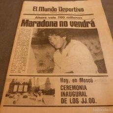Coleccionismo deportivo: MUNDO DEPORTIVO(19-7-80)MARADONA NO VENDRÁ,SOTIL(BARÇA)PIRRI 17 AÑOS R.MADRID,ARBITROS 1ª DIV-FOTOS. Lote 58071494