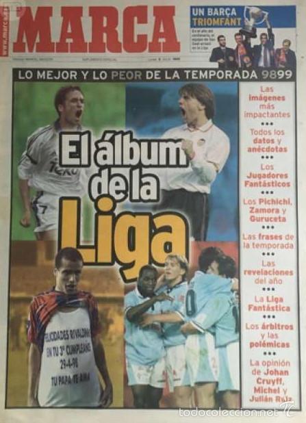 MARCA 9 JULIO 1999 LA LIGA (Coleccionismo Deportivo - Revistas y Periódicos - Marca)