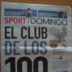 Coleccionismo deportivo: PERIODICO SPORT SUPLEMENTO DOMINGO Nº 30 EL CLUB DE LOS CIEN MAYO 2014. Lote 58130720