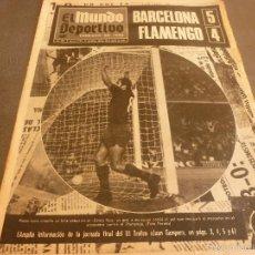 Colecionismo desportivo: MUNDO DEPORTIVO(23-8-68)BARÇA 5 FLAMENGO 4 !!!CAMPEONES DEL III TROFEO GAMPER !!! U.E.FIGUERES.. Lote 58190311
