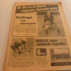 Coleccionismo deportivo: MUNDO DEPORTIVO(3-5-73)!!HOLANDA 3 ESPAÑA 2 !!CHURRUCA(SPORTING)PADRE LISANDRINI CONSEJERO DE LAZIO. Lote 136430322
