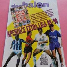 Coleccionismo deportivo: APENDICE EXTRA LIGA 89/90 DON BALON - SUPLEMENTO ESPECIAL GUIA LIGA TEMPORADA 1989-1990 FUTBOL. Lote 58279273