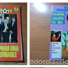 Coleccionismo deportivo: OCASION COLECCIONISTAS REVISTA DON BALON ! Nº 581 Y 594 1986 Y 1987 POSTER CALDERON. Lote 58484966