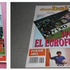 Coleccionismo deportivo: OCASION COLECCIONISTAS REVISTA DON BALON ! Nº 701 Y727 1989 CON POSTER DE ABEL RESINOS. Lote 58485087
