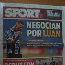 Coleccionismo deportivo: PERIODICO SPORT 31/7/2016 NEGOCIAN POR LUAN. Lote 58571311