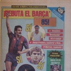 Coleccionismo deportivo: DIARIO SPORT DEL 17 DE AGOSTO DE 1984 - DEBUTA EL BARÇA 1984/85. Lote 59492563
