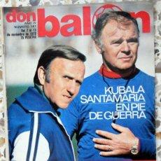 Coleccionismo deportivo: DON BALON Nº161 NOVIEMBRE 1978 KUBALA REAL MADRID FC BARCELONA FUTBOL VINTAGE. Lote 59544391