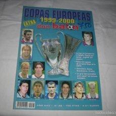 Coleccionismo deportivo: -DON BALON : EXTRA COPAS EUROPEAS 1999-2000. Lote 59981423